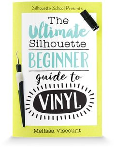 Ultimate Beginner Guide to Silhouette Vinyl from Silhouette School. Learn how to cut vinyl with Silhouette CAMEO and Silhouette Portrait plus a troubleshooting section to fix common adhesive vinyl problems