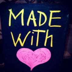 Made with love <3