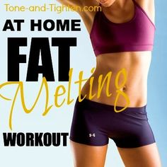The perfect workout to shred calories and melt fat - all from your own home! #fitness #workout from Tone-and-Tighten.com