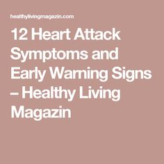 12 Heart Attack Symptoms and Early Warning Signs – Healthy Living Magazin