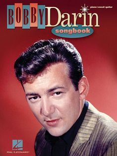 Bobby Darin (Walden Robert Casotto) (May 14, 1936 - December 20, 1973) American singer, songwriter, actor
