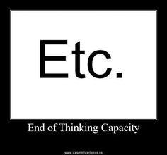 """Ect. - End of Thinking Capacity"" XD HAHAHAH!!!!! / 30 of the Funniest (Non-LDS related) Memes From the Past Week - LDS SMILE"