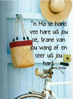 n Ma se hand vee hare uit jou oë, trane van jou wang af en seer uit jou hart. Bible Verses Quotes, Words Quotes, Qoutes, Sayings, Nice Quotes, Meaningful Quotes, Inspirational Quotes, Motivational, Afrikaanse Quotes