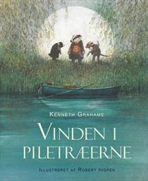 Robert Ingpen: Vinden i piletræerne