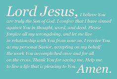 Salvation Prayer, God Prayer, Son Of God, Savior, Believe In You, Forgiveness, Prayers, Blessed, Lord