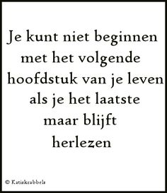 Quotes and Pics, 45 Best Quotes, Love Quotes, Inspirational Quotes, Awesome Quotes, Motivational Quotes, Words Quotes, Wise Words, Sayings, Dutch Words