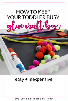 One of the easiest ways I keep my toddler busy is with a glue craft box. Inexpensive to create, it's great for promoting creativity and fine motor skills. Montessori Toddler, Montessori Activities, Infant Activities, Activities For Kids, Baby Activites, Toddler Learning, Learning Activities, Alphabet For Toddlers, Games For Toddlers