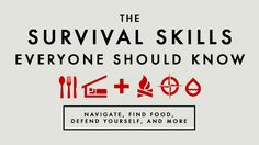 Survival skills everyone should know. You know. In case of the zombie apocalypse. O_o