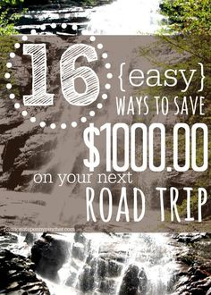 16 {Easy} Ways to Save $1000 On Your Next Road Trip