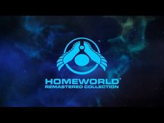 Homeworld Remastered Collection Release Date Teaser Video Game News, Video Games, Pax South, Real Time Strategy, Tablets, Release Date, Geek Culture, Teaser, Opera