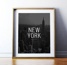 "Art Digital Print Poster ""New York"" Printable Art Poster, Motivational DIY Wall Art, Typography Quote Digital Print *INSTANT DOWNLOAD"