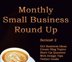 Blog Share: Small Business Articles - The February 2015 blog round up includes articles on business ideas, blog topics, business start-ups, web design and Twitter tips.