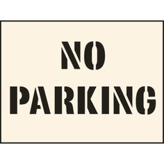 No Parking Industrial Stencil
