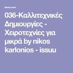 036-Καλλιτεχνικές Δημιουργίες - Χειροτεχνίες για μικρά by nikos karlonios - issuu