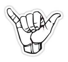 """Surfers Shaka Hand The Letter Y American Sign Language ASL #MadEDesigns"" by MEK- 