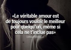 True love is always wanting the best for someone, even if that doesn't include you. ---Les Beaux Proverbes – Proverbes, citations et pensées positives French Words, French Quotes, Best Quotes, Love Quotes, Inspirational Quotes, Words Quotes, Sayings, Some Words, Positive Attitude