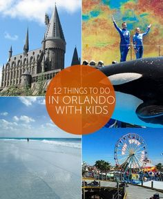 12 Things to Do in Orlando with Kids