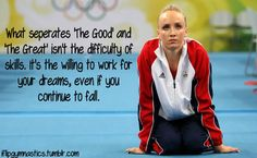 """What separates the """"Good"""" and the """"Great"""" isn't the difficulty of the skills. It's the willingness to work for your dreams even if you continue to fall. Gymnastics Funny, Gymnastics Skills, Gymnastics Workout, Sport Gymnastics, Olympic Gymnastics, Gymnastics Stuff, Olympic Games, Gymnastics Posters, Gymnastics Coaching"""