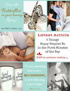 5 THINGS HAPPY COUPLES' DO IN THE FIRST MINUTES OF THE DAY ... bring some sunshine in rainy mornings!  #love #marriage #communication #wellbeing #happiness #health #women