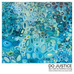 Do Justice: Our Call to Faithful Living:Amazon:Kindle Store