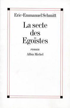 """I have not chosen to be, because it would have been necessary that I already was so to choose being; which draws back the issue, but does not resolve it."" - La Secte des Egoiste (The Sect of the Egoists), Eric-Emmanuel Schmitt"