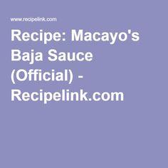 Recipe: Macayo's Baja Sauce (Official) - Recipelink.com