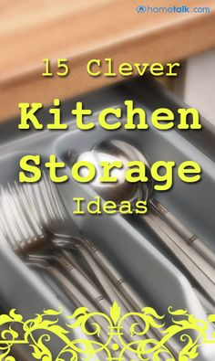 15 Clever Kitchen Storage Ideas!