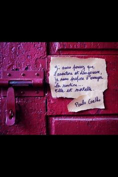 """"""" If you think adventure is dangerous, try routine. It is lethal """" - Paulo Coelho Words Quotes, Wise Words, Life Quotes, Sayings, Paul Coelho, Nurse Quotes, French Quotes, More Than Words, E Cards"""