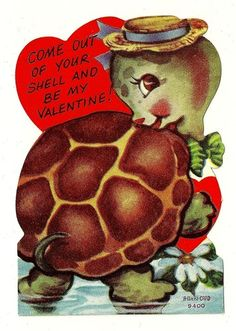 come out of your shell and be my valentine