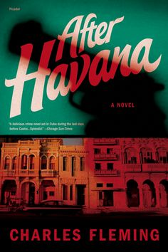 """""""A delicious online novel set in Cuba during the last days before Castro."""" ~Chicago Sun Times"""