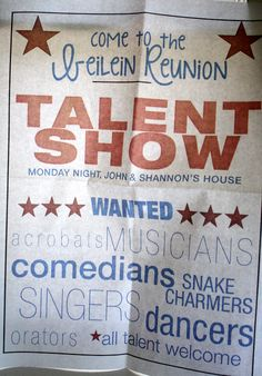 Family Reunion Talent Show - we did this many years ago and it was pretty good.  Might be time again?
