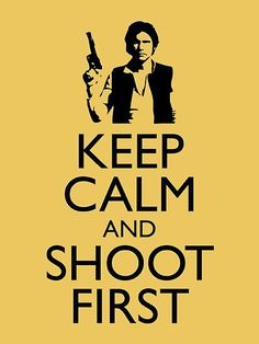 Keep Calm and Shoot First.  I think Jessica said those exact words to me this weekend.