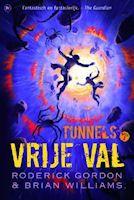 Tunnels deel 3 - Vrije Val van Roderick Gordon en Brian Williams
