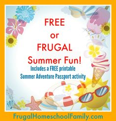 FREE or Frugal Summer Fun {Includes a FREE Summer Adventure Passport activity}