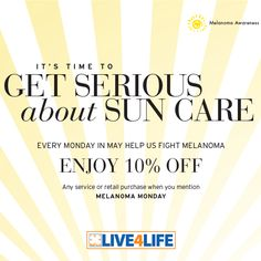 It's time to get serious about sun care. Are you getting regular body checks from a dermatologist? #RedDoorSpa  During the month of May, mention #MelanomaMonday to receive 10% off your service or retail purchase. To top it off, I'll match your 10% savings and donate it to the The Live4Life Foundation to help fund melanoma research.   xoxo - #TheRedDoorGal