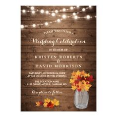 Autumn Leaves String Lights Rustic Fall Wedding Invitation Easily customize these mason jar wedding invitations. Fall Wedding Invitations, Engagement Party Invitations, Rustic Invitations, Bridal Shower Invitations, Wedding Stationery, Event Invitations, Invitation Ideas, Zazzle Invitations, Do It Yourself Baby
