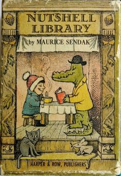 Nutshell Library: Maurice Sendak -- childhood favorite since 1967