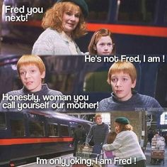 Fred and George made you laugh when they joked around with their mother.