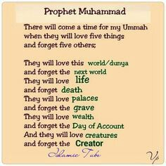 This is a wake up call..So many of us are guilty of forgetting about the things that are really important..Ya Allah don't make us one of those who forget these things and love this world more than the akhirah and you..