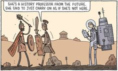 Tom Gauld reflects on the research work of historians following this Review cover story by Mary Beard on why ancient Rome matters to the modern world