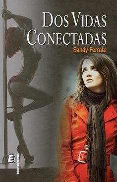 Dos vidas conectadas - http://todopdf.com/libro/dos-vidas-conectadas/
