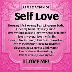 Affirmation of Self Love #selfloveu