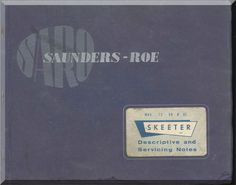 Saunders Roe Skeeter Helicopter Descriptive and Servicing Notes Manual - Aircraft Reports - Manuals Aircraft Helicopter Engines Propellers Blueprints Publications