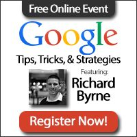 Free Technology for Teachers: Join Me for An Afternoon of Free Webinars About Google Apps