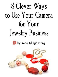 8 Clever Ways to Use Your Camera for Your Jewelry Business by Rena Klingenberg Jewelry Making Journal - July 20 2019 at I Love Jewelry, Jewelry Making, Jewelry Box, Jewelry Tools, Jewelry Hanger, Horse Jewelry, Hanging Jewelry, Jewelry Storage, Yoga Jewelry
