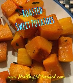 Healthy, Fit, and Focused: Roasted Sweet Potatoes - 21 Day Fix Approved Recip...