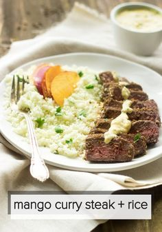 ... grilled steak and an easy mango curry sauce for a better-for-you
