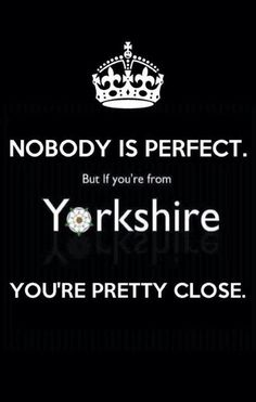# made in sheffield is super city of sheffield Yorkshire perfect Yorkshire England, Yorkshire Day, Halifax Yorkshire, England Uk, Yorkshire Sayings, Michael S, British Isles, Leeds, Great Britain