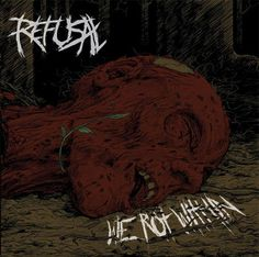 "MUSIC EXTREME: REFUSAL RELEASES ""WE ROT WITHIN"" #refusal #metal #deathmetal #finland #musicextreme"