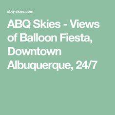 ABQ Skies - Views of Balloon Fiesta, Downtown Albuquerque, Downtown Albuquerque, Sky View, Balloons, Heart, Balloon, Hearts, Hot Air Balloons